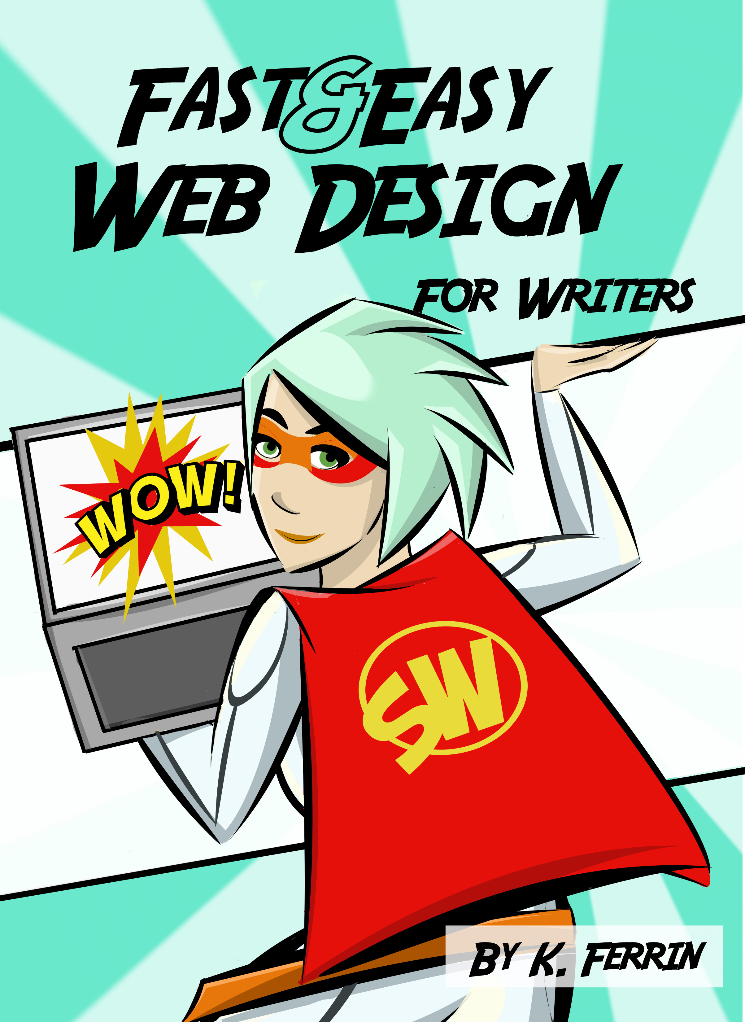 Fast & Easy Web Design for Writers